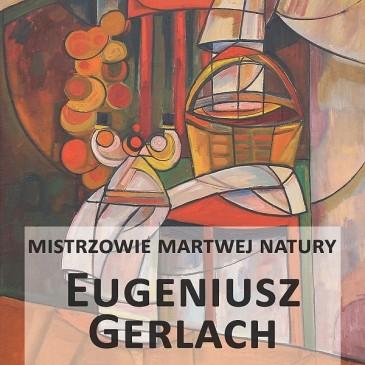 MISTRZOWIE MARTWEJ NATURY – Pałac Sztuki w Krakowie