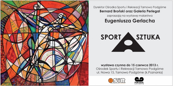 OSiR Tarnowo Podgórne – SPORT A SZTUKA – wystawa malarstwa Eugeniusza Gerlacha