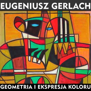 Pałac Pod Baranami w Krakowie – wystawa Eugeniusza Gerlacha