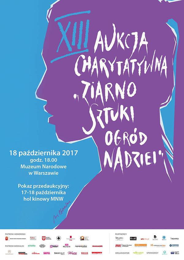 """XIII Aukcja Charytatywna """"ziarno SZTUKI – ogród NADZIEI"""""""
