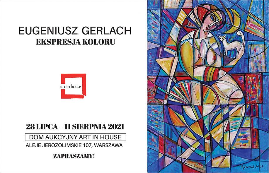 Art In House – Eugeniusz Gerlach – EKSPRESJA KOLORU 2021